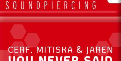 #405. Cerf, Mitiska & Jaren – You Never Said (Dash Berlin Remix)