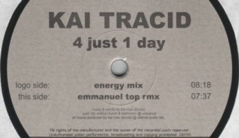 #233 Kai Tracid – 4 Just 1 Day