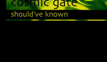 #758 Cosmic Gate – Should've Know