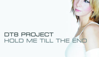#937 DT8 Project – Hold Me Till The End
