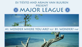 #746 Tiesto & Armin Van Buuren pres. Major League – Wonder Where You Are ?