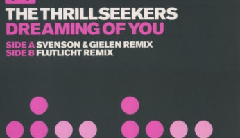 #794 The Thrillseekers – Dreaming Of You (Flutlicht Rmx)