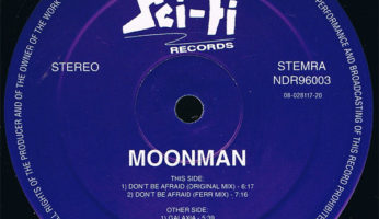 #260 Moonman – Don't Be Afraid