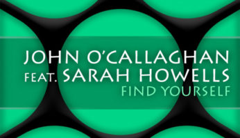 #497 John O'Callaghan feat. Sarah Howells ‎– Find Yourself