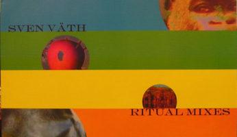 #719 Sven Väth – Ritual Of Life