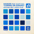 #437 Signum feat. Scott Mac – Coming On Strong